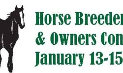 Annual Horse Breeders & Owners Conference  January 13-15, 2012 North America's premiere equine conference!  The Horse Breeders and Owners Conference is held each January in Red Deer, Alberta, and features internationally recognized speakers on a wide